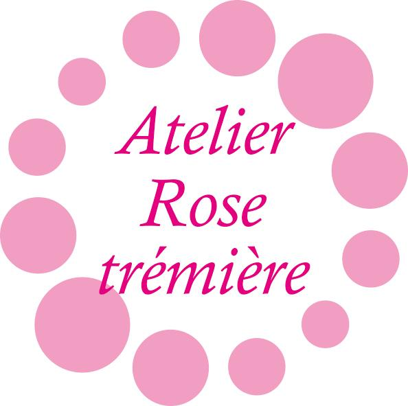 Atelier Rose tremiere
